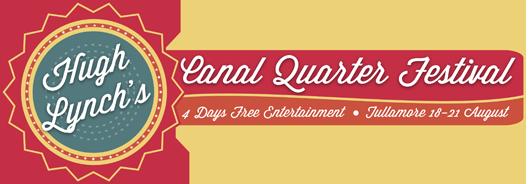 Tullamore's Canal Quarter Festival | 18-21 August 2016